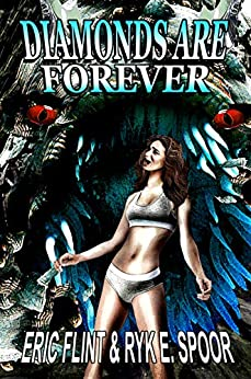 Diamonds Are Forever by [Eric Flint, Ryk E.  Spoor]