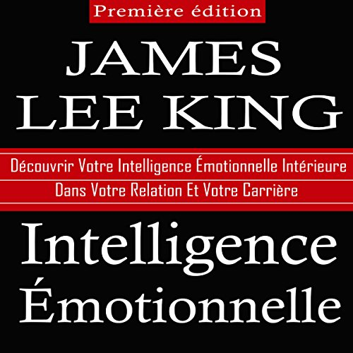 Intelligence Emotionnelle [Emotional Intelligence] audiobook cover art