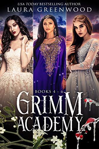 Grimm Academy Books 4-6 Laura Greenwood fantasy fairy tale academy