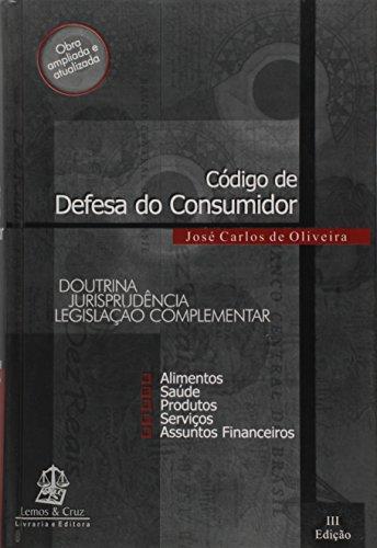 Código de Defesa do Consumidor. Doutrina, Jurisprudência e Legislação Complementar