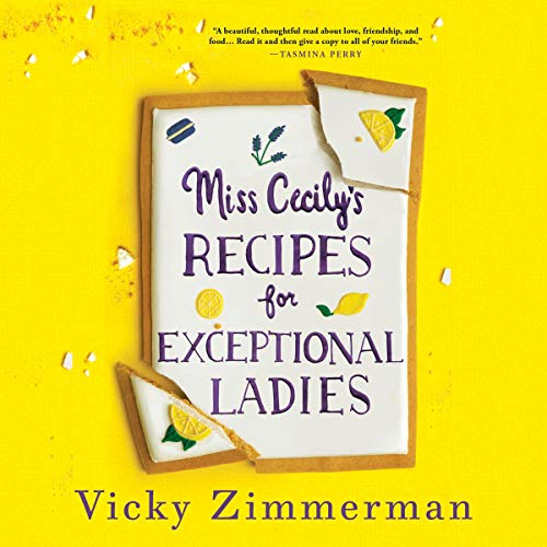 Miss Cecily's Recipes for Exceptional Ladies Audiobook By Vicky Zimmerman cover art