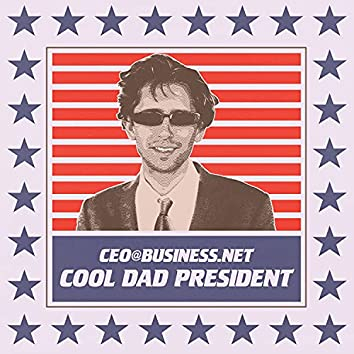 cool dad president