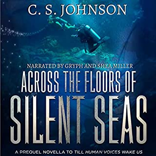 Across the Floors of Silent Seas: A Short Story (Till Human Voices Wake Us) cover art