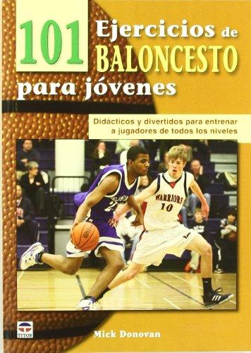 101 ejercicios de baloncesto para jóvenes (Baloncesto (tutor))