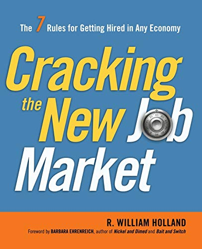 Image of Cracking the New Job Market: The 7 Rules for Getting Hired in Any Economy