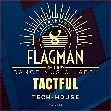 Tactful Tech House