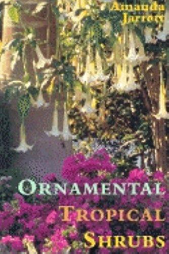 Ornamental Tropical Shrubs