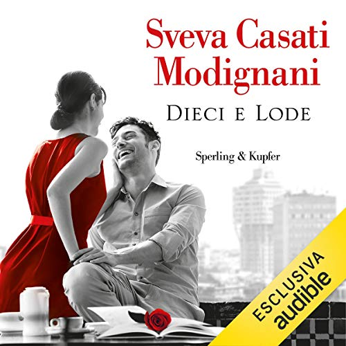 Dieci e Lode audiobook cover art