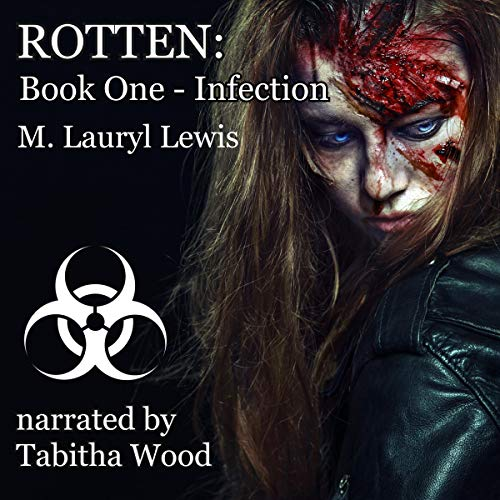 Rotten: Book One - Infection audiobook cover art