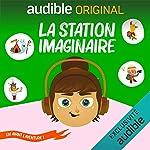 Couverture de La Station Imaginaire. En Avant l'Aventure!