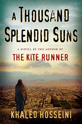 A Thousand Splendid Suns: The Kite Runner
