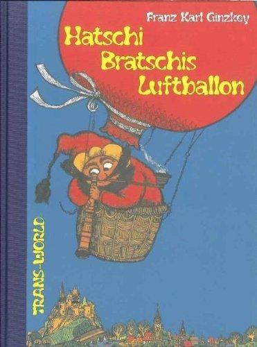 Hatschi Bratschis Luftballon von Franz K Ginzkey (20. Oktober 2011) Gebundene Ausgabe