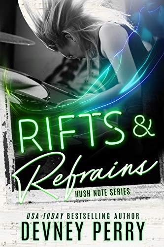 Rifts and Refrains (Hush Note Book 2) by [Devney Perry]