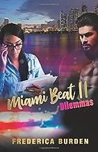Miami Beat II: Dilemmas