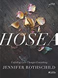 Hosea: Unfailing Love Changes Everything (Member Book) (Bible Study)