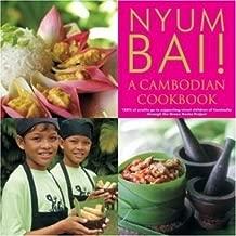 Nyum Bai!: a Cambodian Cookbook
