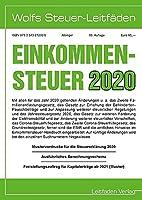 Einkommensteuer fuer 2020: Mustervordrucke fuer die Steuererklaerung 2020 - Ausfuehrliches Berechnungsschema - Freistellungsauftrag fuer Kapitalertraege ab 2021 (Muster)