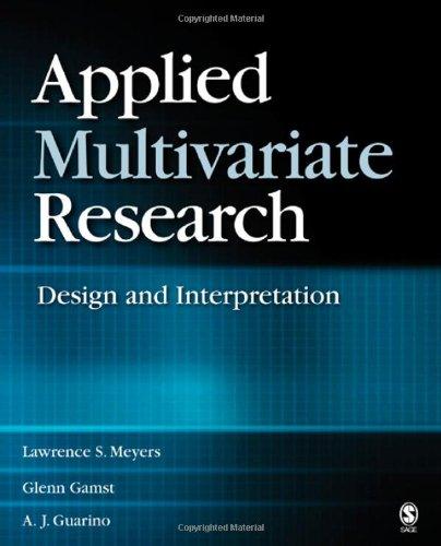 Applied Multivariate Research: Design and Interpretation
