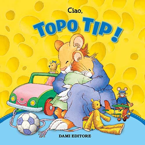 Ciao, Topo Tip! copertina