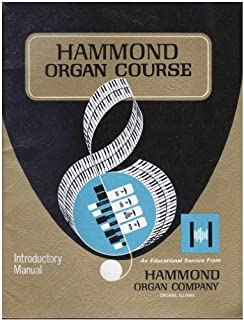 Hammond Organ Course: Introductory Manual