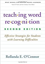 Teaching Word Recognition, Second Edition: Effective Strategies for Students with Learning Difficulties (What Works for Special-Needs Learners)