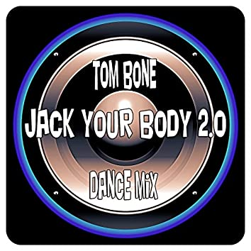Jack Your Body 2.0 (Dance Mix)