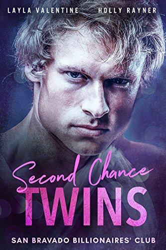 Second Chance Twins A Steamy Billionaire Secret Babies Romance San Bravado Billionaires Club Book 1