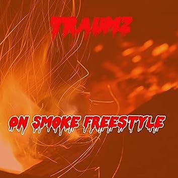 On Smoke Freestyle