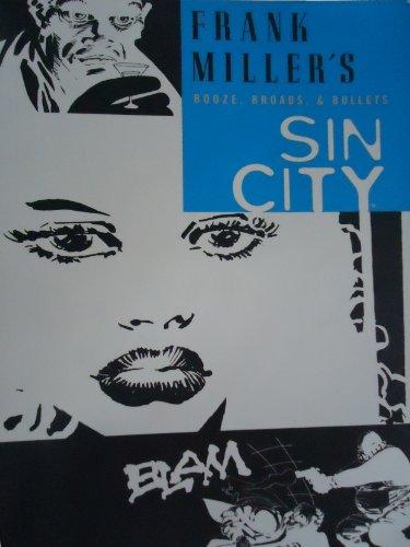 Sin City Volume 6: Booze, Broads,
