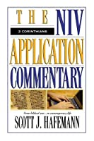 The Niv Application Commentary 2 Corinthians: From Biblical Text to Contemporary Life