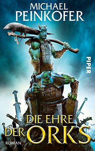 Die Ehre der Orks: Roman