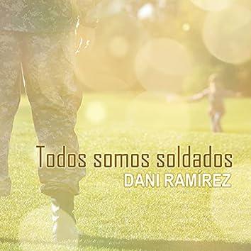 Todos Somos Soldados