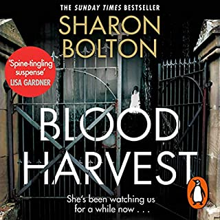 Blood Harvest                   By:                                                                                                                                 Sharon Bolton                               Narrated by:                                                                                                                                 Clare Corbett                      Length: 13 hrs and 6 mins     181 ratings     Overall 4.4