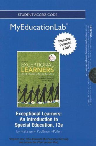 NEW MyEducationLab with Pearson eText -- Standalone Access Card -- for Exceptional Learners: An Introduction to Special