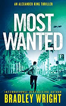 Most Wanted  Alexander King Book 3