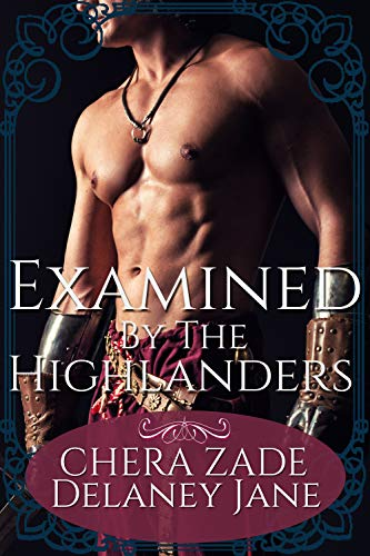 Examined By The Highlanders: A Scottish Historical Group Menage Punishment Short Story (The Highland Witch Seduction Book 1) (English Edition)