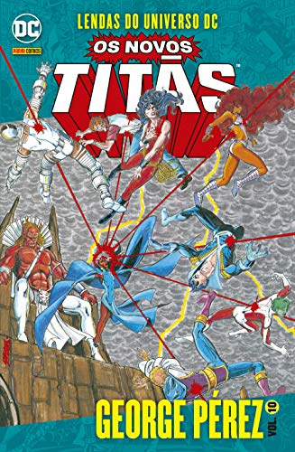 Lendas Do Universo Dc: Os Novos Titãs Vol. 10: George Pérez