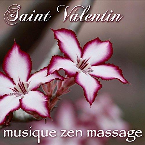 Saint Valentin musique zen massage – Musique d'ambience pour week end detente pour deux au salon de beauté