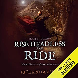 Sleepy Hollow: Rise Headless and Ride audiobook cover art