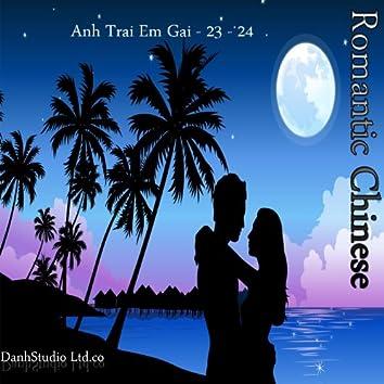 Romantic Chinese - Anh Trai Em Gai - 23 - 24