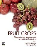 Fruit Crops: Diagnosis and Management of Nutrient Constraints