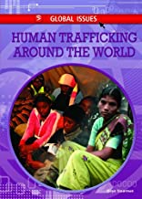 Human Trafficking Around the World (Global Issues)