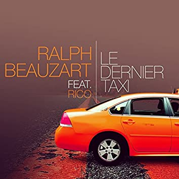 Le dernier taxi (feat. Rico Amaj)