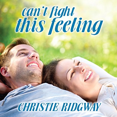 Can't Fight This Feeling audiobook cover art