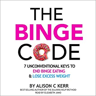 The Binge Code     7 Unconventional Keys to End Binge Eating and Lose Excess Weight              By:                                                                                                                                 Ali Kerr                               Narrated by:                                                                                                                                 Elizabeth Jamo                      Length: 6 hrs and 4 mins     13 ratings     Overall 4.6