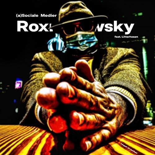 Roxnakowsky & Litterhosen
