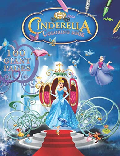 Cinderella Coloring Book: Cinderella Coloring Book : A Great Coloring Book for Kids and Girls - 100 Premium Quality Pages