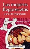 Las mejores Begorecetas para ollas programables: Una cuidada...