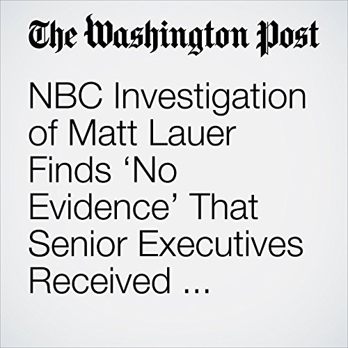 NBC Investigation of Matt Lauer Finds 'No Evidence' That Senior Executives Received Complaints Before November copertina