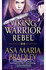 Viking Warrior Rebel (Viking Warriors Book 2) Kindle Edition
